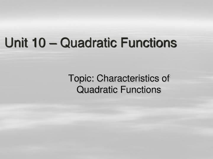 Unit 10 quadratic functions