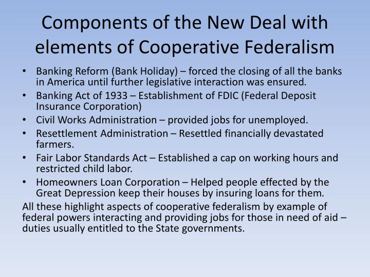 Components of the New Deal with elements of Cooperative Federalism