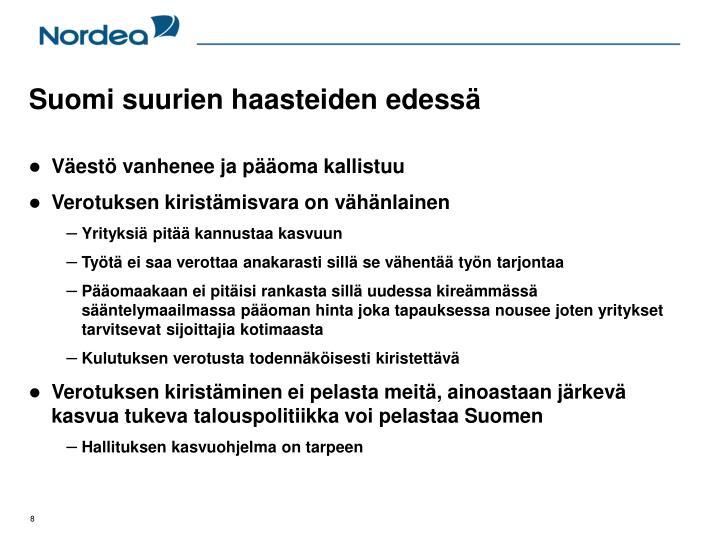 Suomi suurien haasteiden edessä