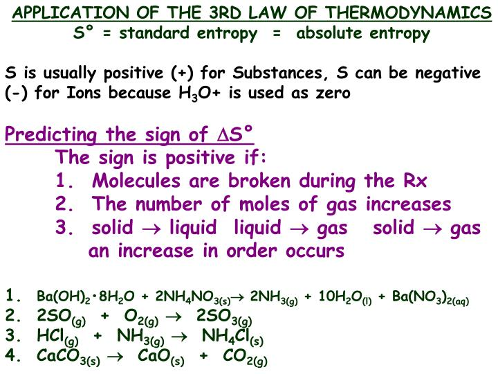 APPLICATION OF THE 3RD LAW OF THERMODYNAMICS