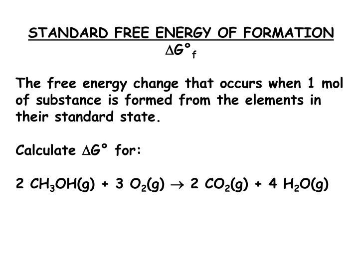 STANDARD FREE ENERGY OF FORMATION
