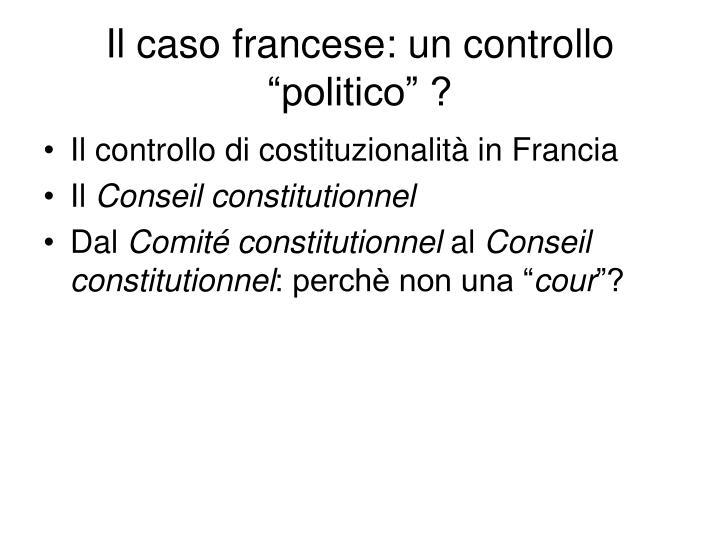 """Il caso francese: un controllo """"politico"""" ?"""