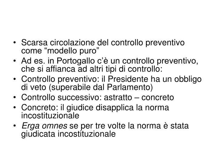 """Scarsa circolazione del controllo preventivo come """"modello puro"""""""