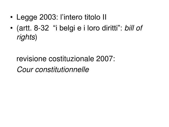 Legge 2003: l'intero titolo II