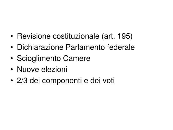 Revisione costituzionale (art. 195)