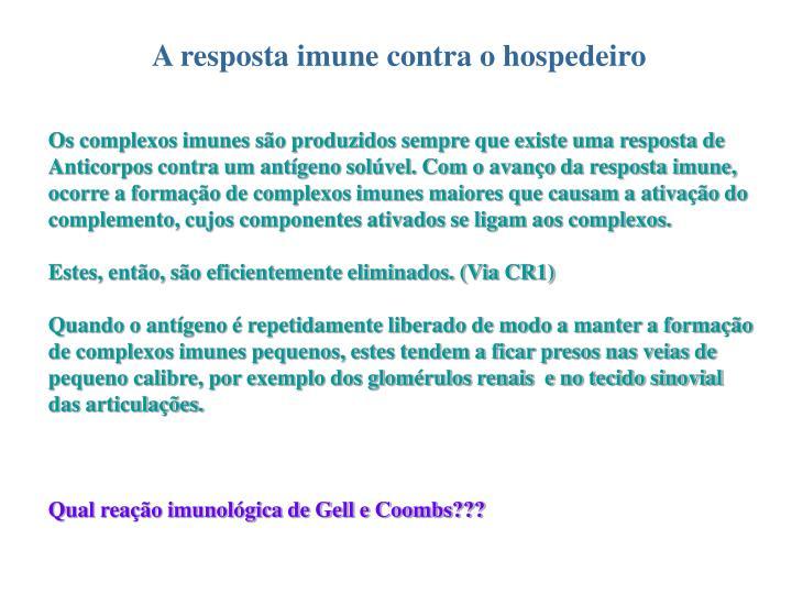 A resposta imune contra o hospedeiro