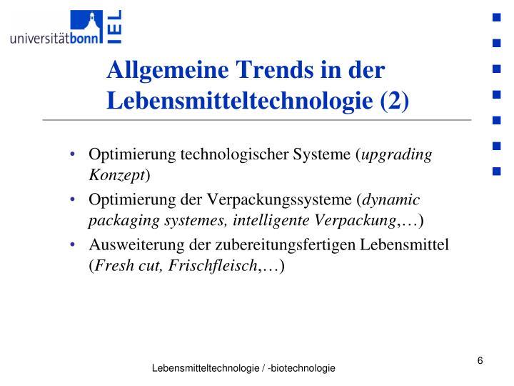 Allgemeine Trends in der Lebensmitteltechnologie (2)