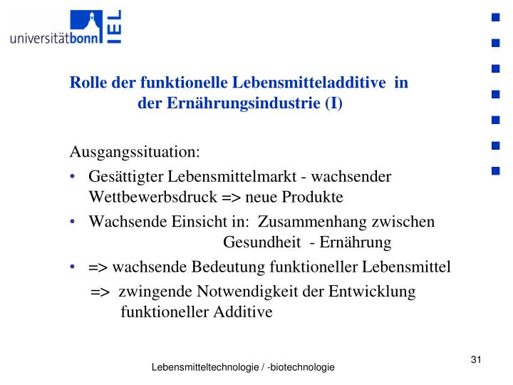 Rolle der funktionelle Lebensmitteladditive  in     der Ernährungsindustrie (I)