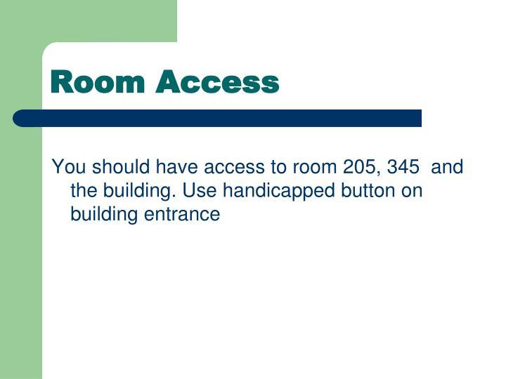 Room Access