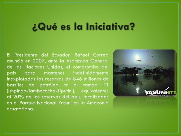 ¿Qué es la Iniciativa?