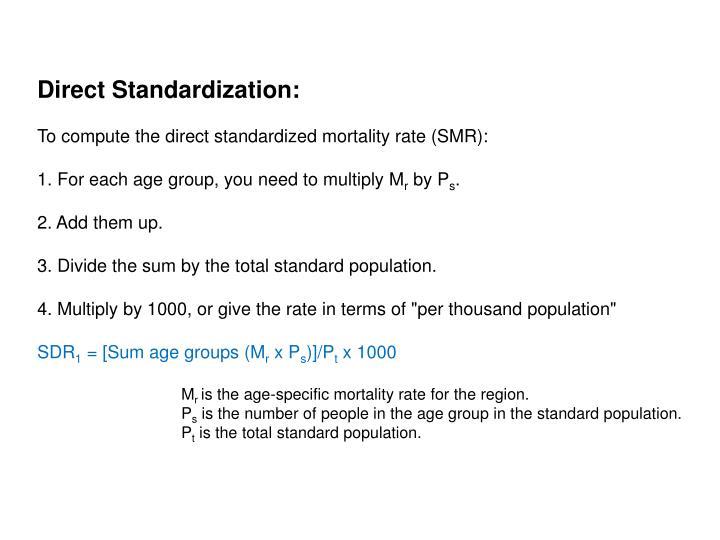 Direct Standardization: