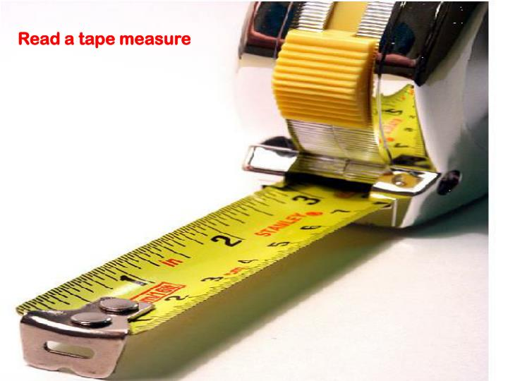 Read a tape measure