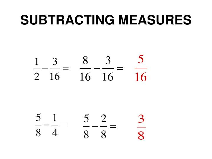 SUBTRACTING MEASURES