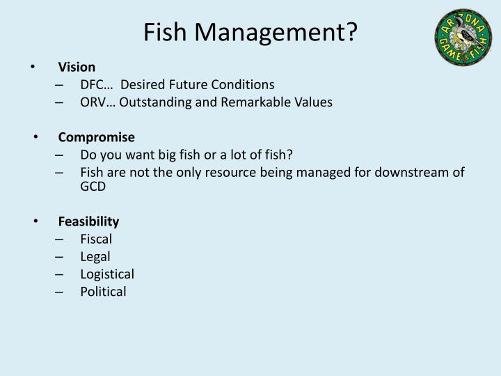 Fish Management?