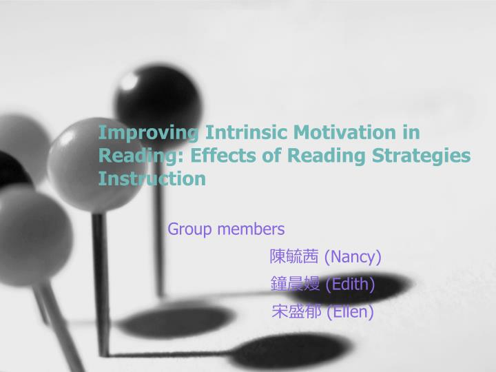 Improving intrinsic motivation in reading effects of reading strategies instruction
