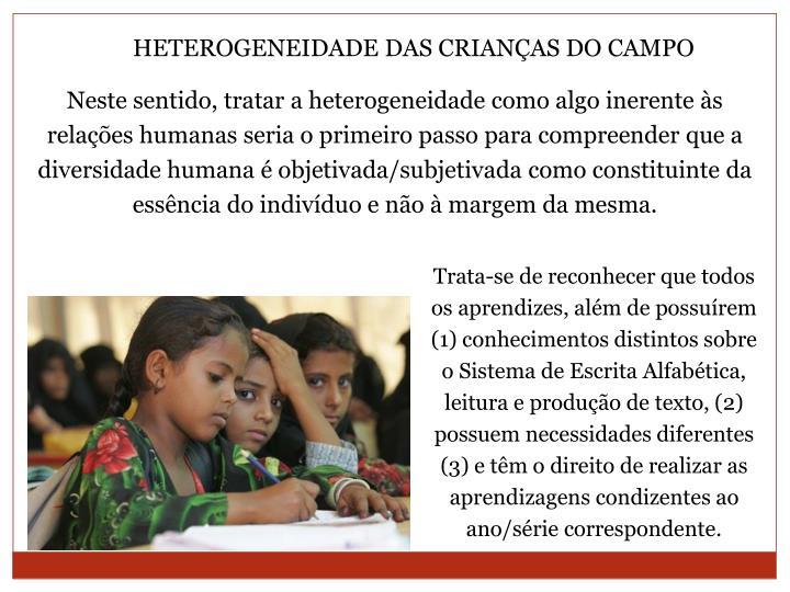HETEROGENEIDADE DAS CRIANÇAS DO CAMPO