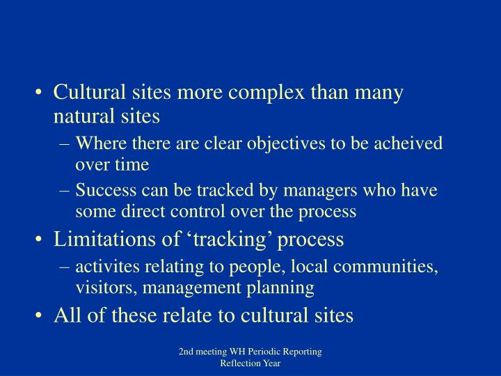 Cultural sites more complex than many natural sites