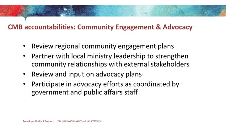 CMB accountabilities: Community Engagement & Advocacy