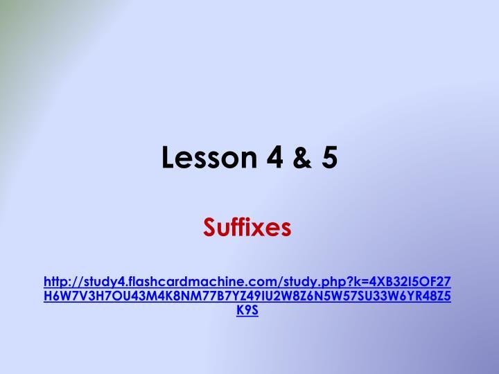 Lesson 4 & 5