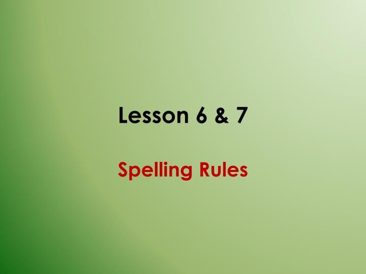Lesson 6 & 7