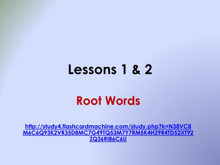 Lessons 1 & 2