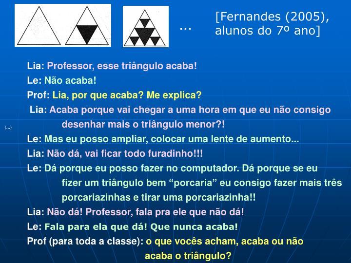 [Fernandes (2005), alunos do 7º ano]
