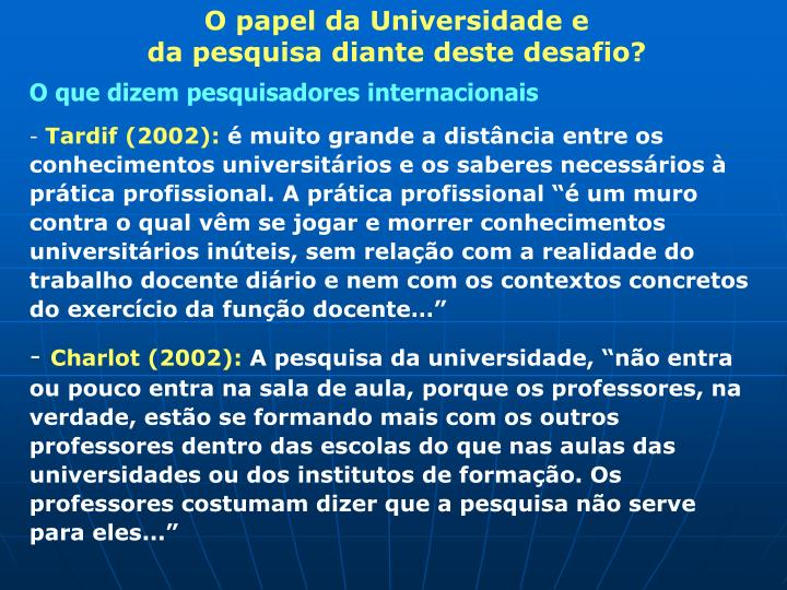 O papel da Universidade e