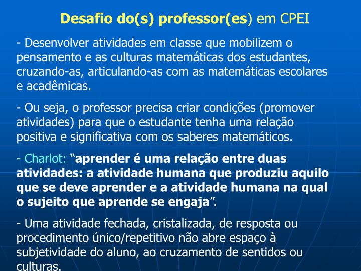 Desafio do(s) professor(es