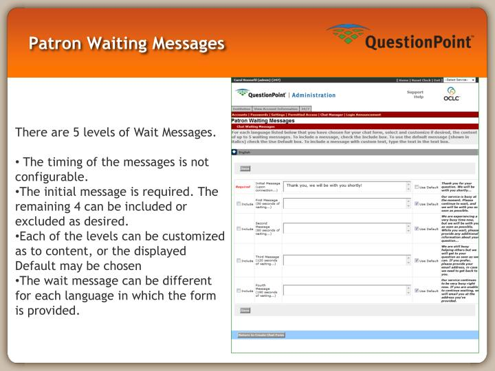 Patron Waiting Messages