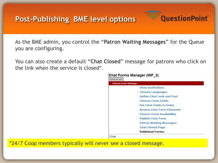 Post-Publishing  BME level options