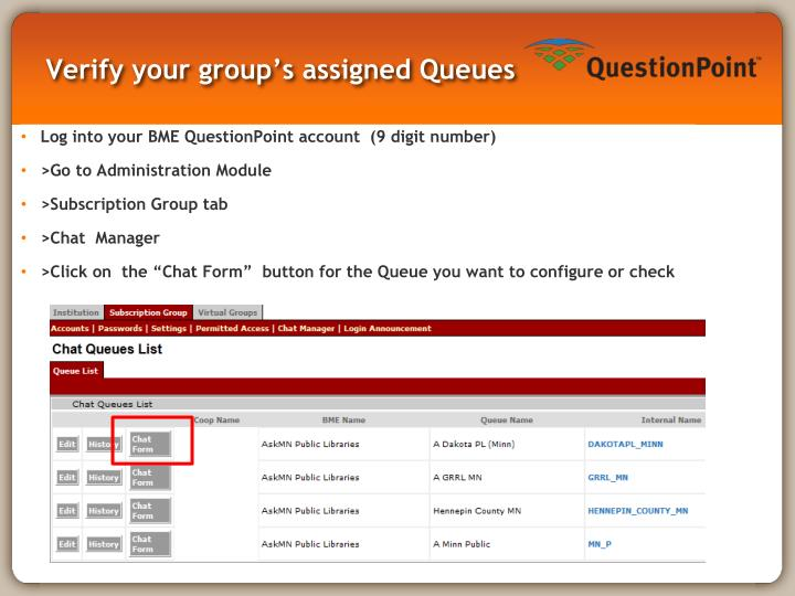 Verify your group's assigned Queues