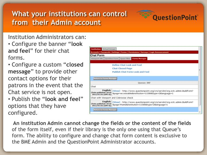 What your institutions can control from  their Admin account