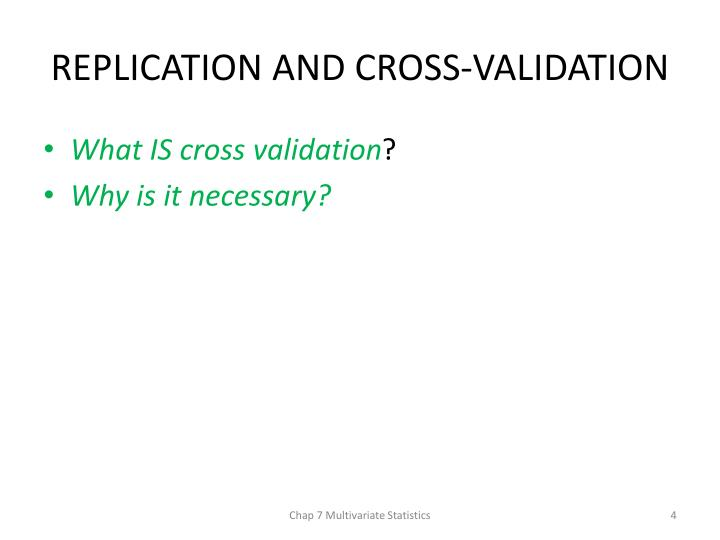 REPLICATION AND CROSS-VALIDATION