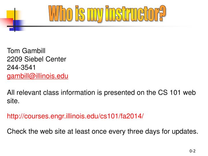 Who is my instructor?