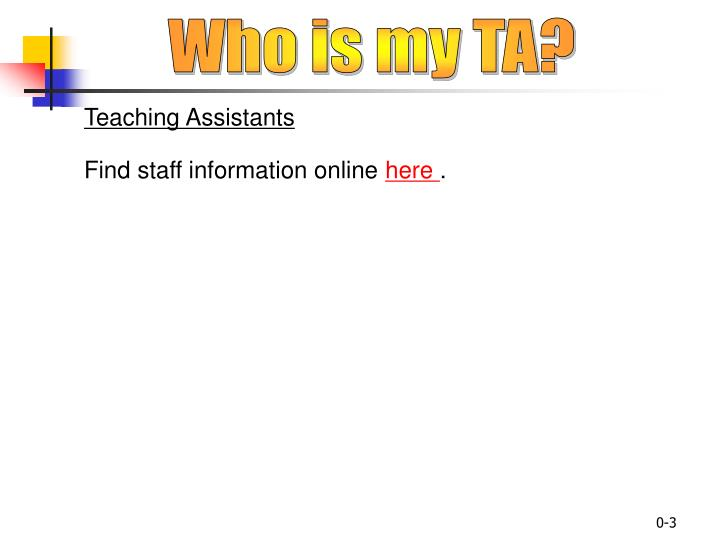 Who is my TA?