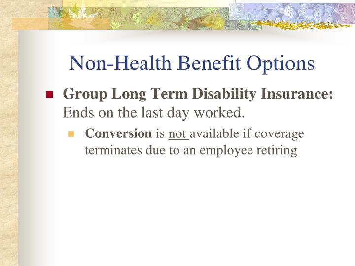 Non-Health Benefit Options