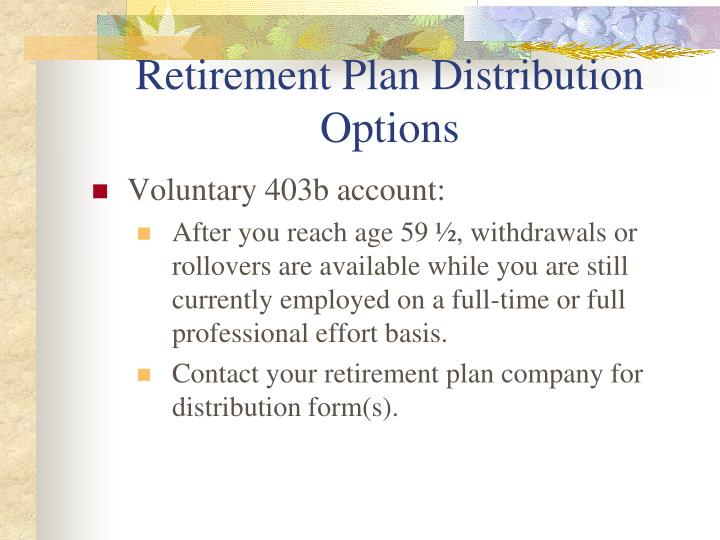 Retirement Plan Distribution Options