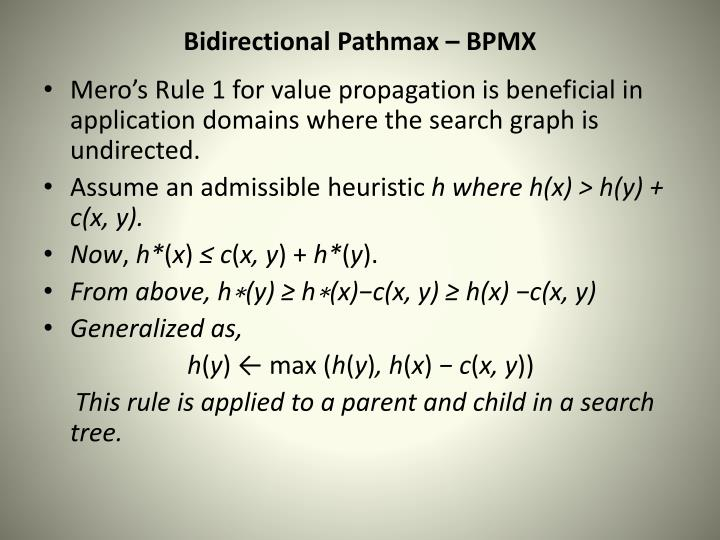 Bidirectional Pathmax – BPMX