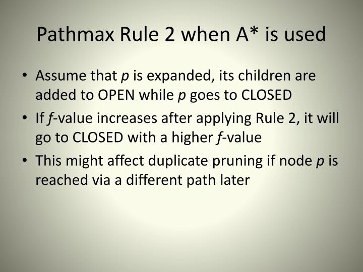 Pathmax Rule 2 when