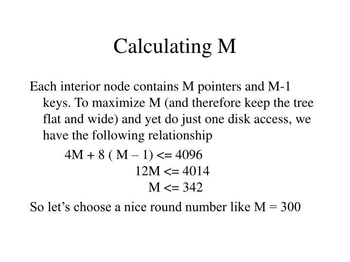 Calculating M