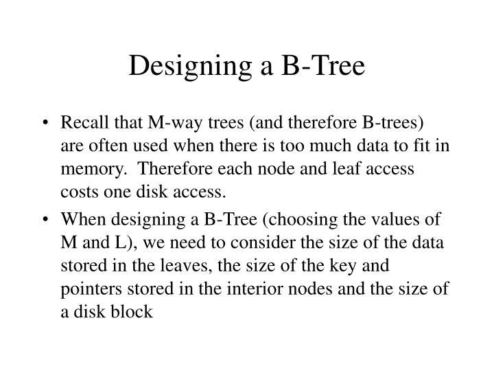 Designing a B-Tree