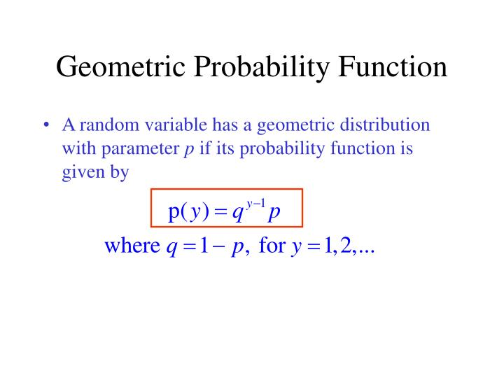 Geometric Probability Function