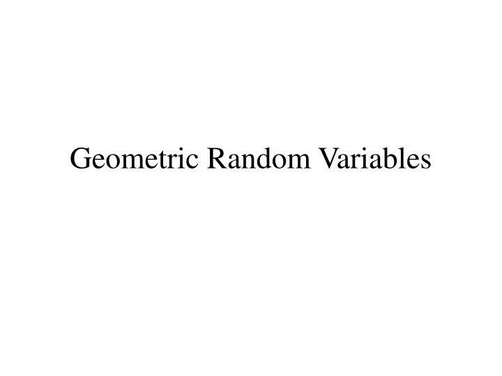Geometric Random Variables