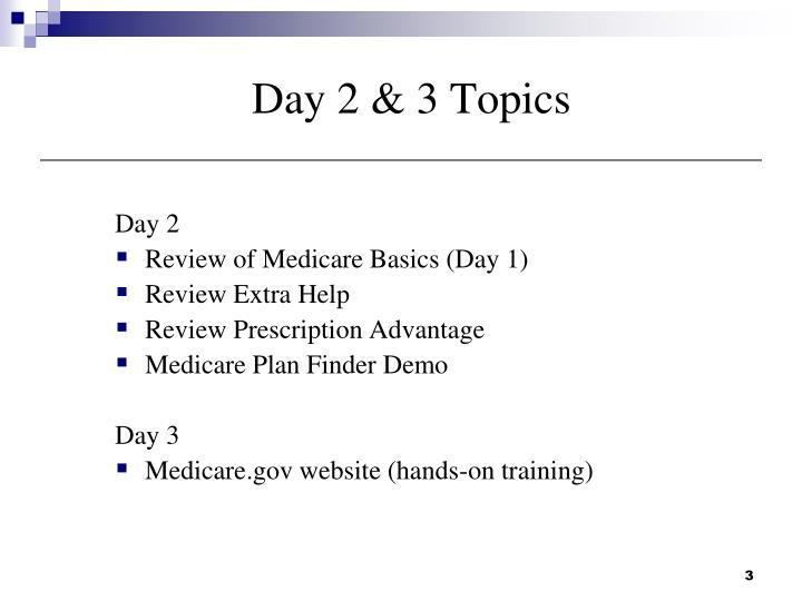 Day 2 & 3 Topics