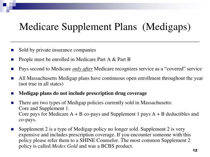 Medicare Supplement Plans  (Medigaps)