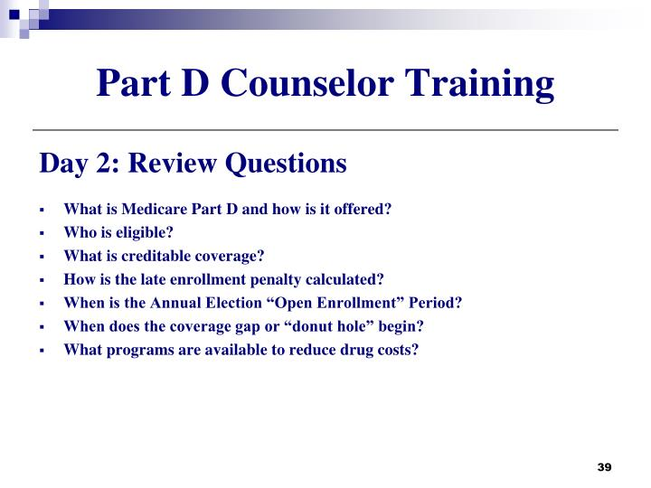 Part D Counselor Training