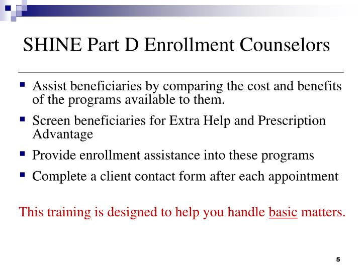 SHINE Part D Enrollment Counselors