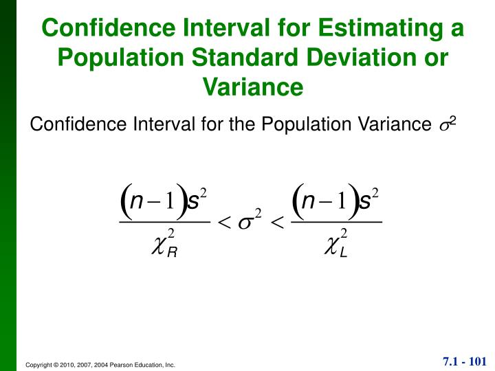 Confidence Interval for the Population Variance