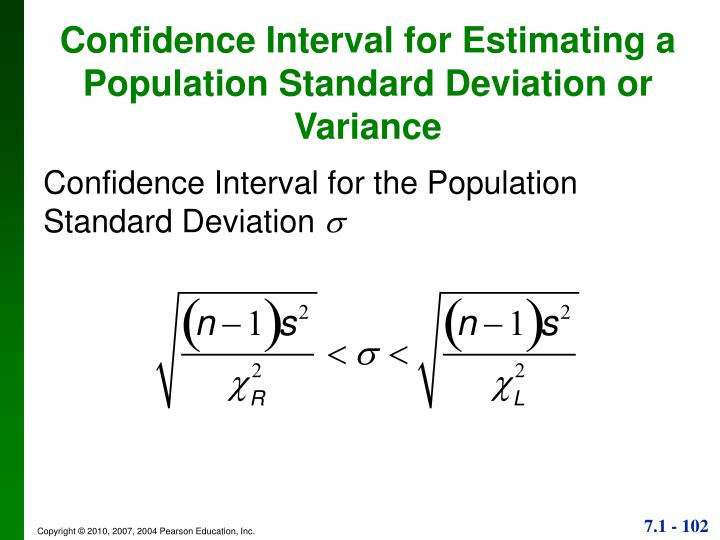 Confidence Interval for the Population Standard Deviation