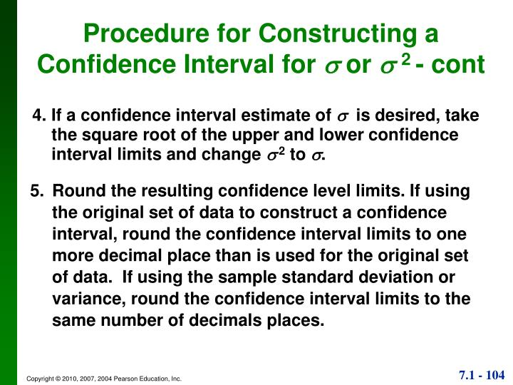 4. If a confidence interval estimate of